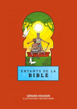 ENFANTS DE LA BIBLE