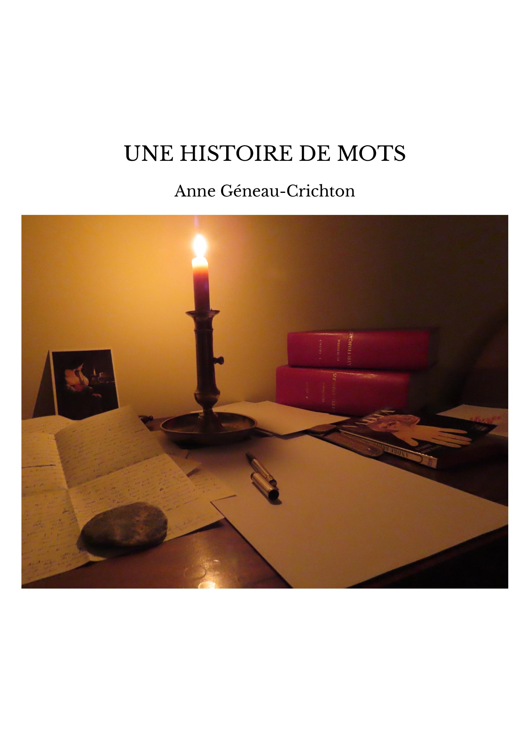 UNE HISTOIRE DE MOTS