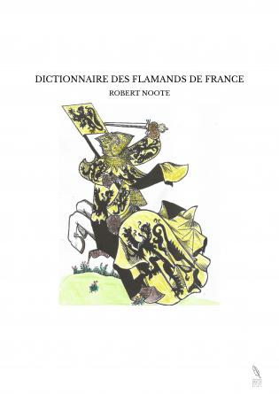 DICTIONNAIRE DES FLAMANDS DE FRANCE