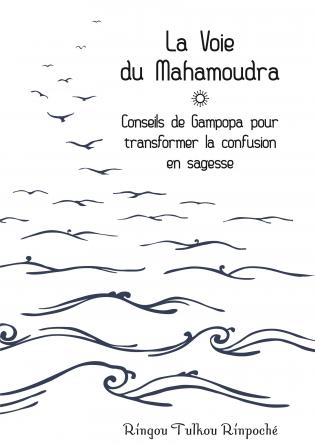 La voie du Mahamoudra