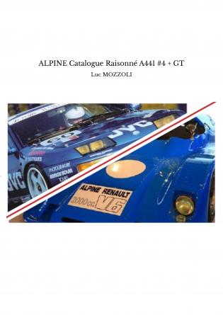 ALPINE Catalogue Raisonné A441 #4 + GT