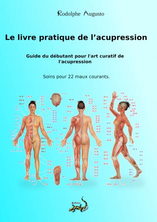 Le livre pratique de l'acupression