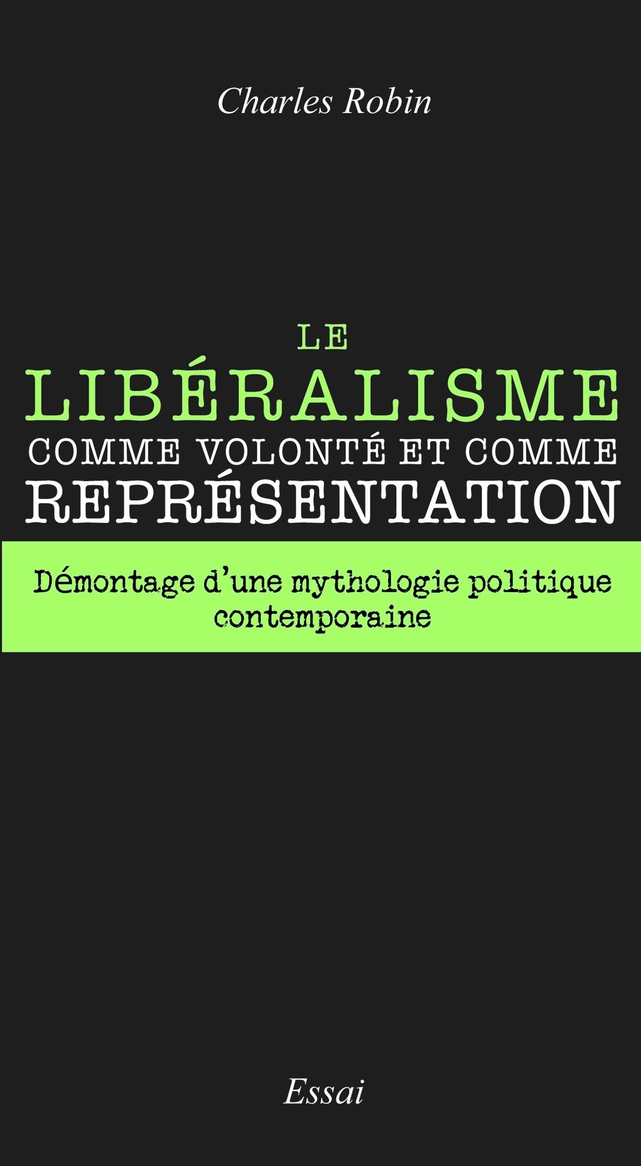 Le libéralisme comme volonté...