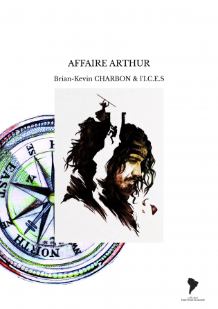 AFFAIRE ARTHUR