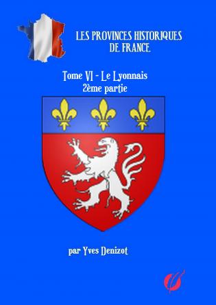 Province Le Lyonnais 2ème partie