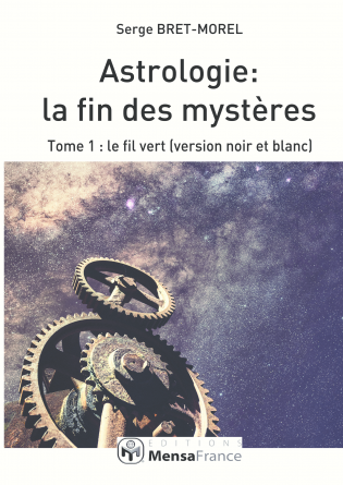 Astrologie : la fin des mystères (N&B)