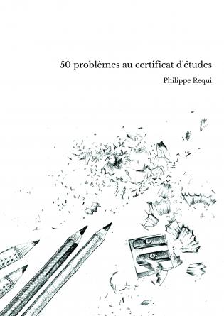 50 problèmes au certificat d'études