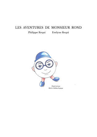 LES AVENTURES DE MONSIEUR ROND
