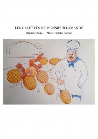 LES GALETTES DE MONSIEUR LAMANDE