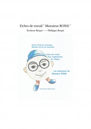 Fiches de travail '' Monsieur ROND ''