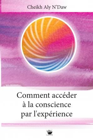 Comment acceder a la conscience