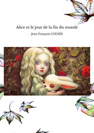 Alice et le jour de la fin du monde