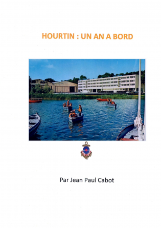 HOURTIN, UN AN A BORD
