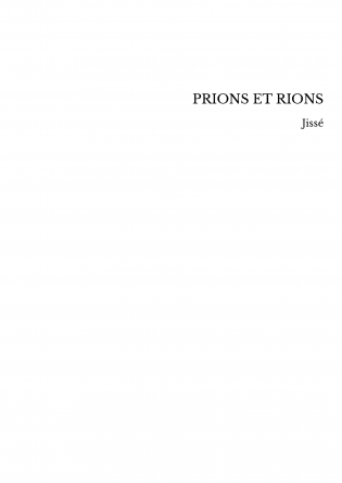 PRIONS ET RIONS