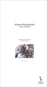 frissons d'anacoluthe