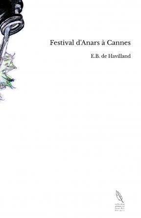 Festival d'Anars à Cannes
