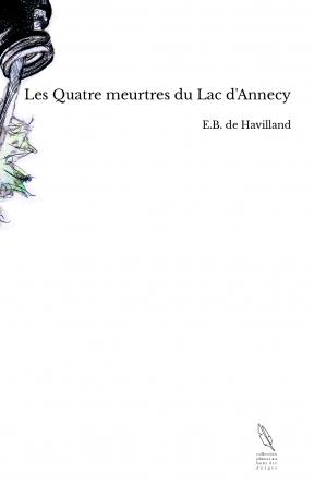 Les Quatre meurtres du Lac d'Annecy