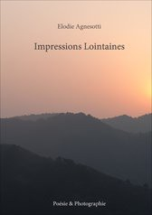 PHOTO & POESIE Impressions Lointaines