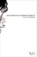 SENTIMENTS ET RESSENTIMENT