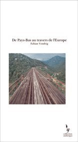 De Pays-Bas au travers de l'Europe
