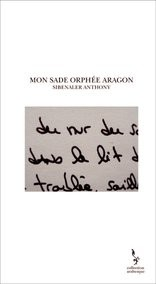 MON SADE ORPHEE ARAGON