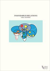 INSONDABLES RELATIONS