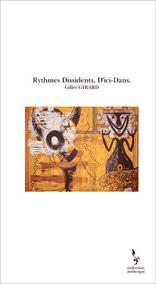 Rythmes Dissidents, D'ici-Dans.