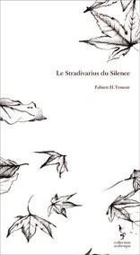 Le Stradivarius du Silence