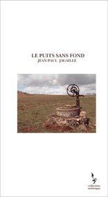 LE PUITS SANS FOND
