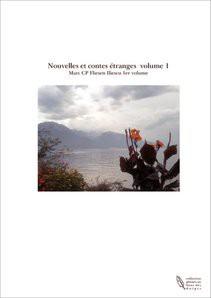 Nouvelles et contes étranges volume 1