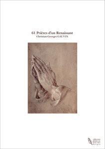 61 Prières d'un Renaissant