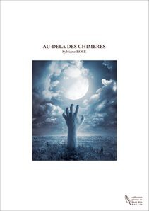 AU-DELA DES CHIMERES