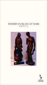 FEMMES EN BLANC ET NOIR