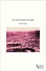 No man's land, no man