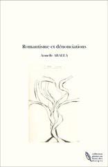 Romantisme et dénonciations