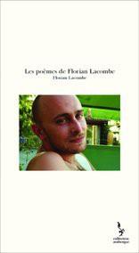 Les poèmes de Florian Lacombe