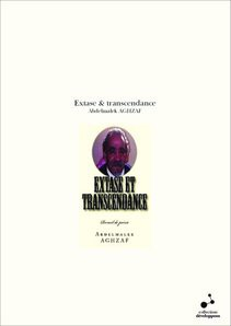 Extase & transcendance