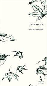 CURE DE VIE