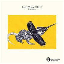 FANTASMAGORIES