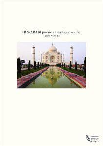 IBN-ARABI poésie et mystique soufie