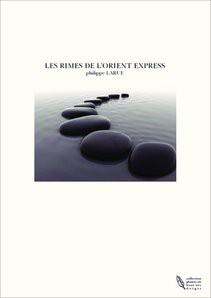 LES RIMES DE L'ORIENT EXPRESS