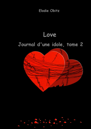 Love, Journal d'une idole tome 2