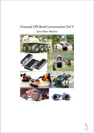 Unusual Off-Road Locomotion Vol V