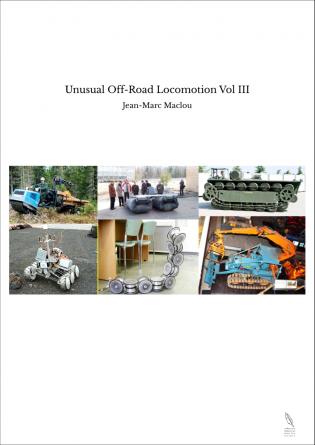 Unusual Off-Road Locomotion Vol III