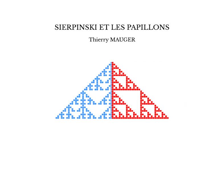 SIERPINSKI ET LES PAPILLONS