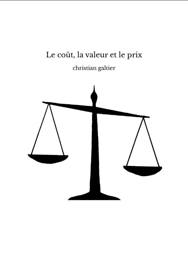 Le coût, la valeur et le prix
