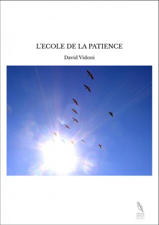 L'ECOLE DE LA PATIENCE