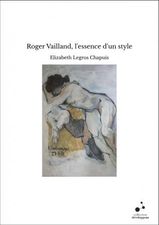 Roger Vailland, l'essence d'un style