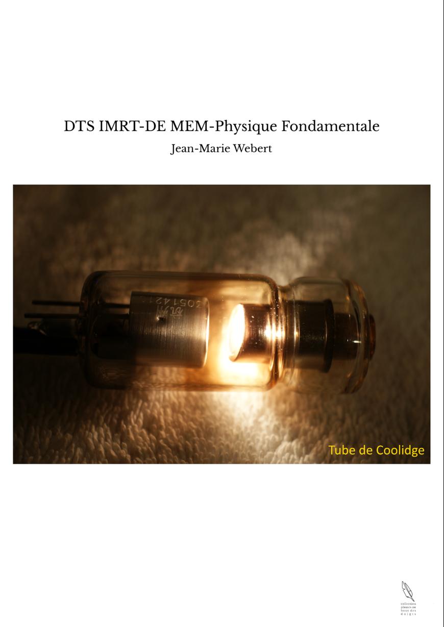 DTS IMRT-DE MEM-Physique Fondamentale