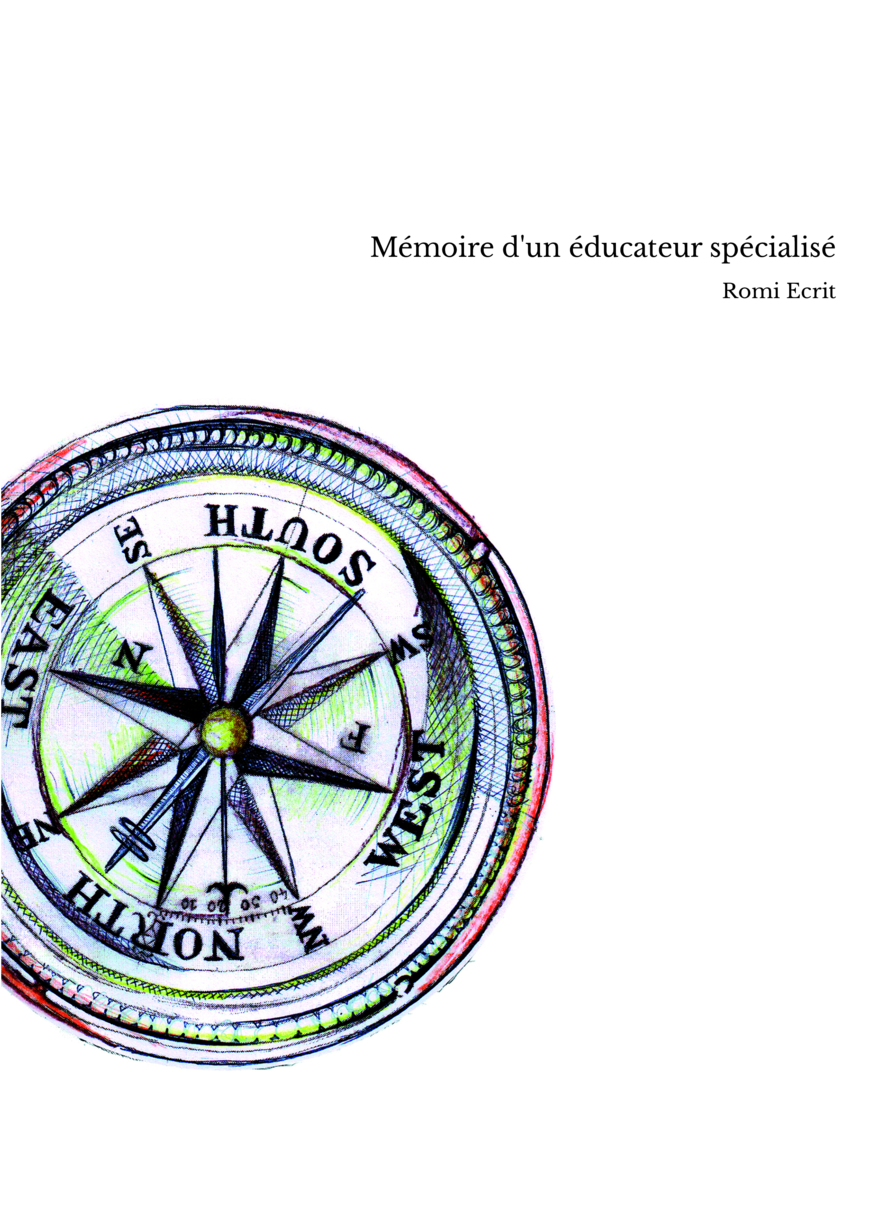 Mémoire d'un éducateur spécialisé